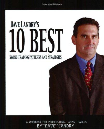 Dave landry 10 best swing trading patterns strategies