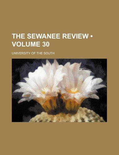 The Sewanee Review (Volume 30)