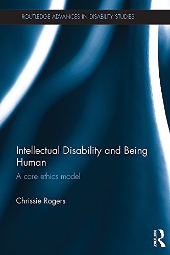 Intellectual Disability and Being Human: A Care Ethics Model (Routledge Advances in Disability Studies) (Advance Ethics compare prices)