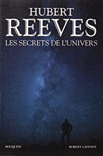 Les secrets de l'Univers, Reeves, Hubert