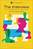 img - for The Interview: An Ethnographic Approach (Assoc Social Anthropologists Monographs) book / textbook / text book