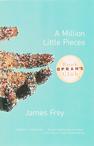 A Million Little Pieces by James Fre