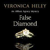 False Diamond | Veronica Heley