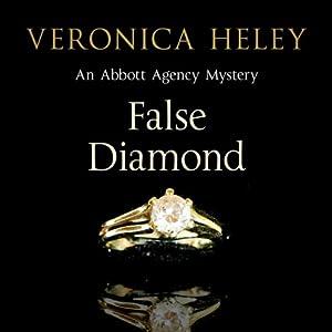 False Diamond | [Veronica Heley]