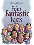 img - for The Four Fantastic Facts Coloring & Activities Book book / textbook / text book