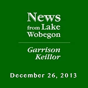 The News from Lake Wobegon from A Prairie Home Companion, January 26, 2013 | [Garrison Keillor]
