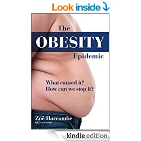 The Obesity Epidemic: What Caused It? How Can We Stop It?