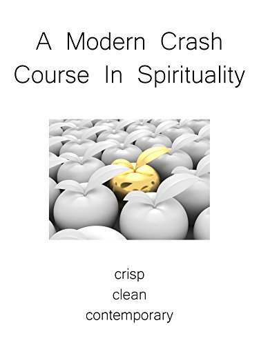 A Modern Crash Course In Spirituality