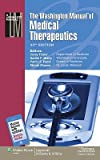img - for The Washington Manual(r) of Medical Therapeutics   [WASHINGTON MANUAL(R) OF MEDICA] [Spiral] book / textbook / text book