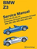 BMW Z3 Service Manual: 1996, 1997, 1998, 1999, 2000, 2001, 2002: 1.9, 2.3, 2.5i, 2.8, 3.0i, 3.2 - Z3 Roadster, Z3 Coupe, M Roadster, M Coupe Bentley Publishers