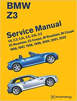 bmw z3 service manual 1996 2002 bentley publishers fremdsprachig. Black Bedroom Furniture Sets. Home Design Ideas