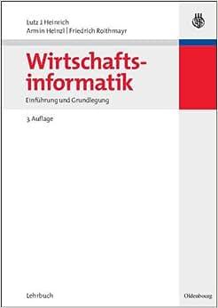 Wirtschaftsinformatik einf hrung und grundlegung amazon for Armin heinzl