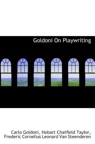 Goldoni On Playwriting