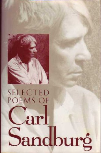 Selected Poems of Carl Sandburg, Carl Sandburg