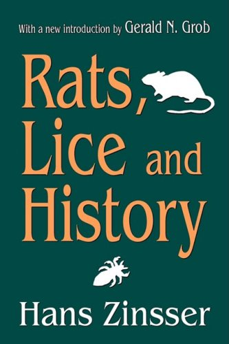 Rats, Lice and History, HANS ZINSSER
