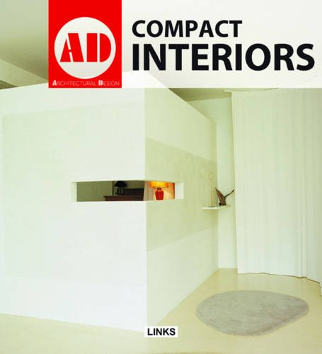 Compact Interiors (Architectural Design (Links))