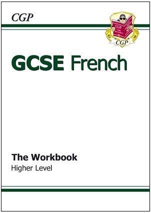 GCSE French Workbook (including Answers) - Higher: Workbook - Higher Pt. 1 & 2