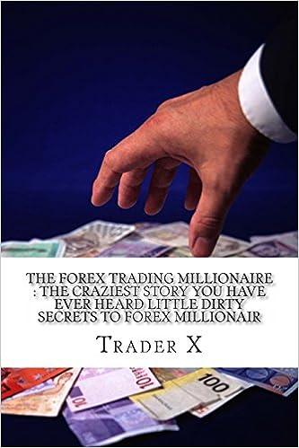 Forex millionaires stories