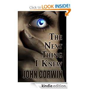 Kindle Daily Deal: The Next Thing I Knew (Heavenly), by John Corwin. Publisher: Harper Young Adult; 1 edition (July 12, 2011)