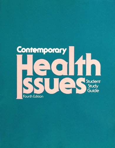 Contemporary Health Issues Student Study Guide Revised Fourth Edition