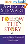 Follow the Story: How to Write Succes...