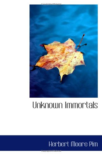 Unknown Immortals