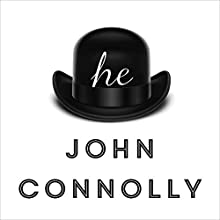 he Audiobook by John Connolly Narrated by Simon Slater