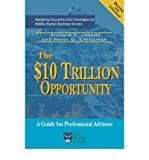 img - for [(The $10 Trillion Dollar Opportunity )] [Author: Richard E Jackim] [Sep-2006] book / textbook / text book