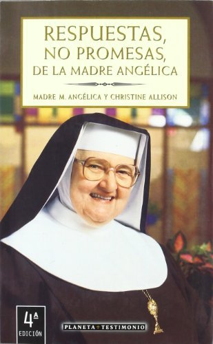 respuestas-no-promesas-de-la-madre-angel-answers-no-promises-of-mother-angel-spanish-edition-by-madr