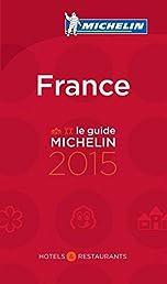 Michelin Guide France 2015 (Michelin Guides)