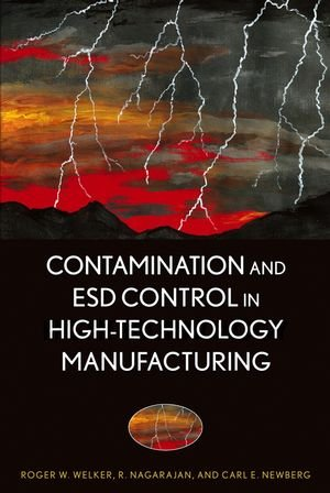 Contamination And Esd Control In High Technology Manufacturing