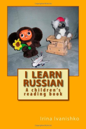 I learn Russian: A children's reading book (Russian Edition)
