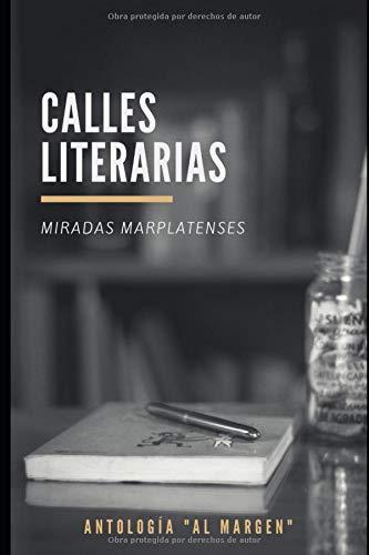 Calles literarias, miradas marplatenses (1)  [Paredes, Maria Laura] (Tapa Blanda)