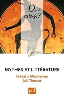 Mythes et littérature, Monneyron, Frédéric