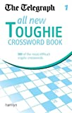 The Telegraph: All New Toughie Crossword Book 1 (The Telegraph Puzzle Books)