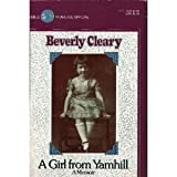 Girl from Yamhill, The (0440401852) by Beverly Cleary