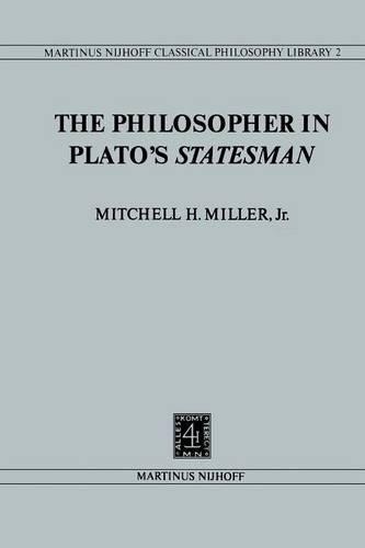 The Philosopher in Platoâ€TMs Statesman