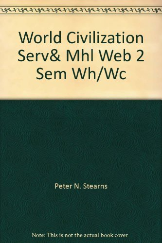 World Civilization Serv& Mhl Web 2 Sem Wh/Wc