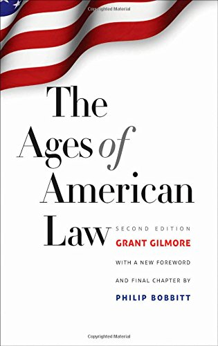 The Ages of American Law: Second Edition (The Storrs Lectures)