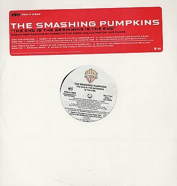 The End Is The Beginning Is The End (Double Vinyl Remix Set) by The Smashing Pumpkins