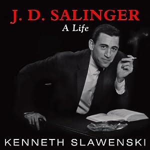 J. D. Salinger: A Life Audiobook