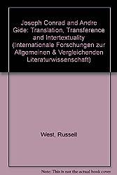 Joseph Conrad and Andre Gide: Translation, Transference and Intertextuality (Internationale Forschungen zur Allgemeinen und Vergleichenden Literaturwissenschaft)