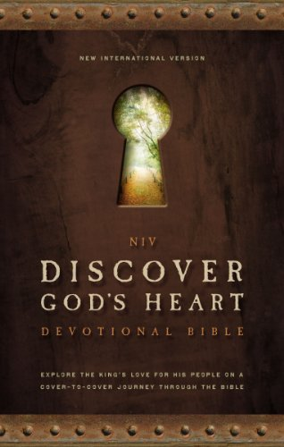 Discover God's Heart Devotional Bible: Explore the King's Love for His People on a Cover-to-Cover Journey Through the Bible