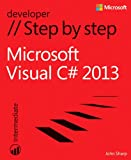 John Sharp Microsoft Visual C# 2013 Step by Step (Step by Step (Microsoft))