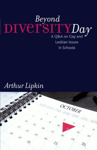 Beyond Diversity Day: A Q&A on Gay and Lesbian Issues...