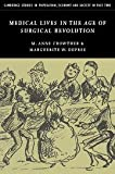img - for Medical Lives in the Age of Surgical Revolution (Cambridge Studies in Population, Economy and Society in Past Time) book / textbook / text book