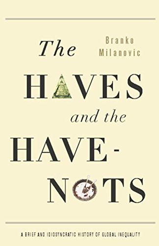 The Haves and the Have-Nots: A Brief and Idiosyncratic History of Global Inequality