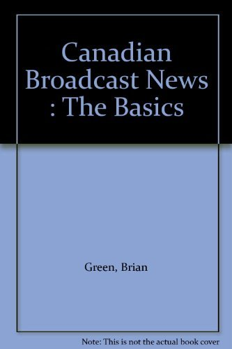 Canadian Broadcast News : The Basics