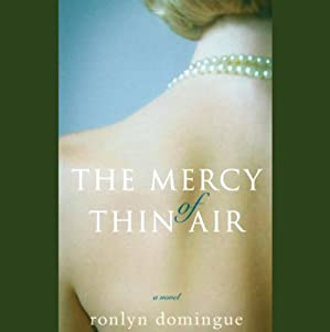 The Mercy of Thin Air: A Novel | [Ronlyn Domingue]