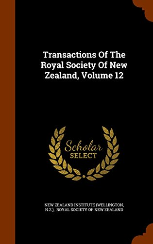 Transactions Of The Royal Society Of New Zealand, Volume 12